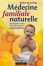 Médecine familiale naturelle