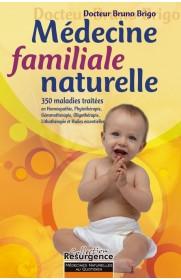 Médecine familiale naturelle (Deuxième édition)