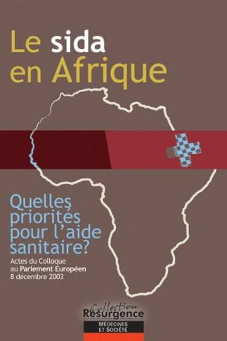 Sida en Afrique - Quelles priorités pour l'aide sanitaire?