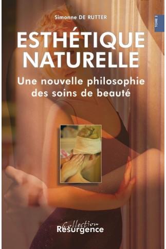 Esthétique naturelle (en 2 volumes)