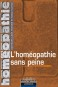 Homéopathie sans peine (L')