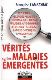 Vérités sur les maladies émergentes (3ème re édition en occasion)