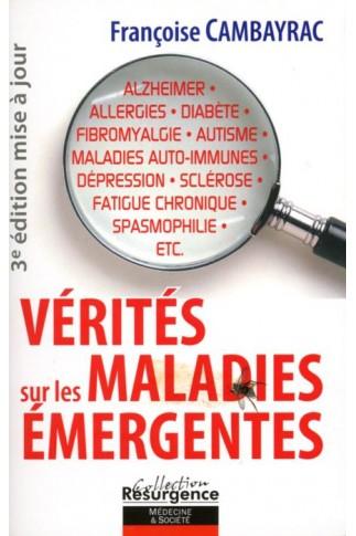 Vérités sur les maladies émergentes (1ère édition en occasion)