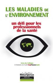 Maladies de l'environnement un défi pour les professionnels de la santé