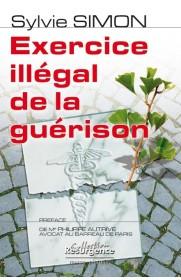 Exercice illégal de la guérison