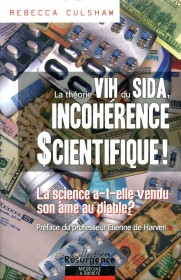Théorie VIH du SIDA, INCOHERENCE SCIENTIFIQUE ! (La)
