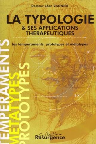 Typologie & ses applications thérapeutiques (La)