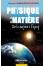 Physique de la Matière : de la Matière à l'Esprit