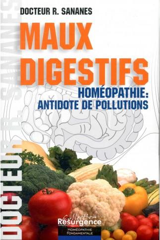 Maux digestifs – Homéopathie: antidote de pollutions