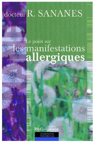 Point sur les manifestations allergiques (Le)
