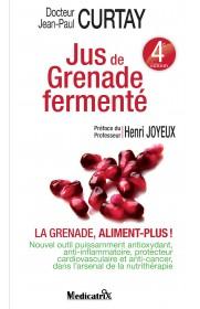 Jus de Grenade Fermenté - La grenade ALIMENT-PLUS