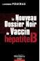 Le nouveau dossier noir du vaccin hépatite B