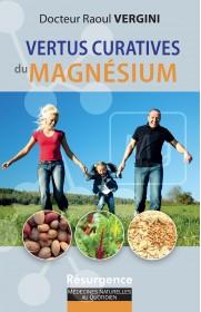 Vertus curatives du magnésium (Les)