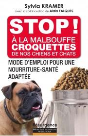 STOP ! A la malbouffe croquettes de nos chiens et chats