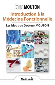 Introduction à la Médecine Fonctionnelle – Les blogs du Docteur Mouton