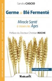Germe de Blé Fermenté - Miracle Santé à travers les Âges