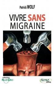 Vivre sans migraine