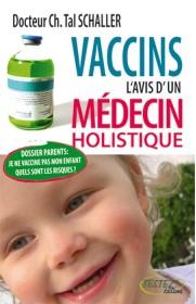 Vaccins: l'avis d'un medecin holistique