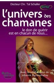 Univers des chamanes (L')