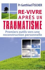 Re-vivre après un traumatisme