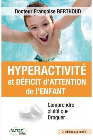 Hyperactivité et déficit d'attention de l'enfant