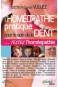Homéopathie pratique pour le soin de la dent (L')