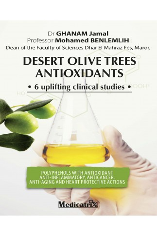 Desert Olive Trees Antioxydant - 6 uplifting clinical studies