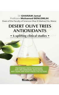 Desert Olive Trees Antioxydant - 6 uplifting clinical studies