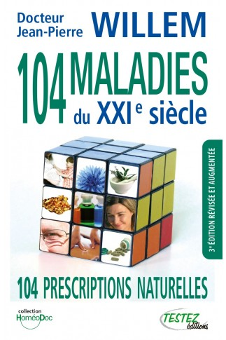 104 maladies du XXIe siècle