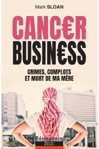 CANCER BUSINESS